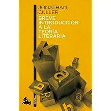 Breve introducción a la teoría literaria (Humanidades)