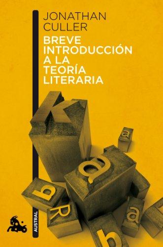 Breve introducción a la teoría literaria (Humanidades) por Jonathan Culler