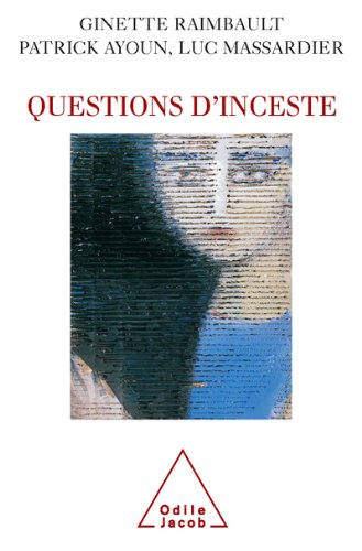 Questions d'inceste (PSYCHOLOGIE) (French Edition)