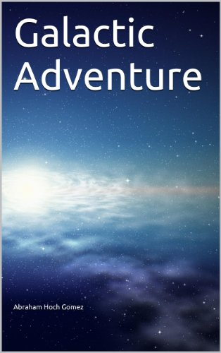Galactic Adventure (English Edition)