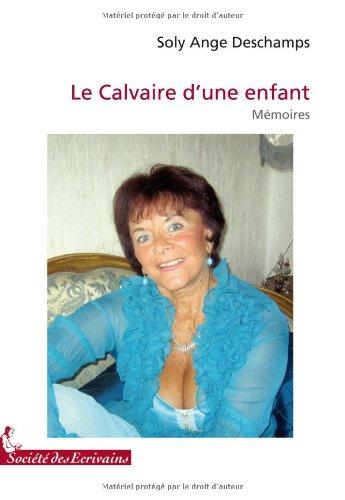 LE CALVAIRE DUNE ENFANT