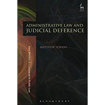 Administrative Law and Judicial Deference (Hart Studies in Comparative Public Law)
