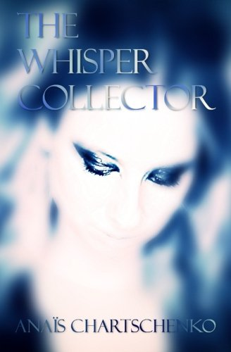 The Whisper Collector