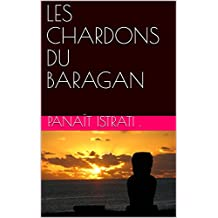 LES CHARDONS DU BARAGAN (French Edition)