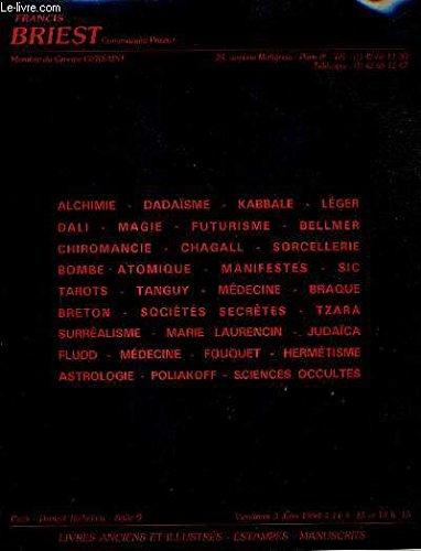 CATALOGUE DE VENTES AUX ENCHERES - MEDECINE SCIENCES VOYAGES HISTOIRE - ALCHIMIE ASTROLOGIE CHIROMANCIE KABBALE MAGIE JUDAICA LIVRES ILLUSTRES MODERNES DADAISME SURREALISME - DROUOT RICHELIEU SALLE 9 - 3 JUIN 1994. par FRANCIS BRIEST