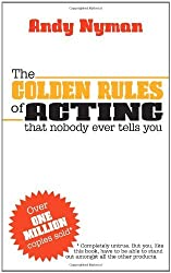 The Golden Rules of Acting by Andy Nyman (2012-12-25)