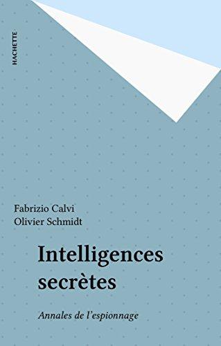 Livres Intelligences secrètes: Annales de l'espionnage epub, pdf
