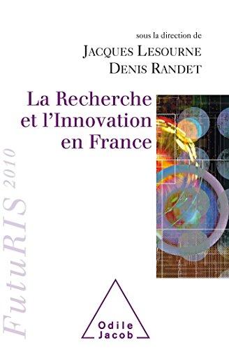 La Recherche et l'Innovation en France: FutuRIS 2010