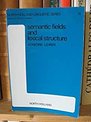 Semantic Fields and Lexical Structure