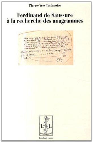 Ferdinand de Saussure à la recherche des anagrammes