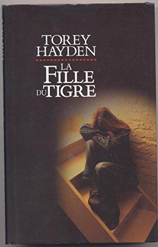 La fille du tigre par Torey L. Hayden, Anita Portier
