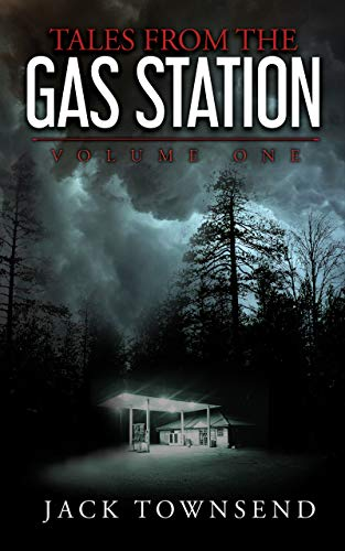 Tales from the Gas Station: Volume One (English Edition)