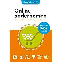 Eerste hulp bij online ondernemen: geld verdienen door en met internet