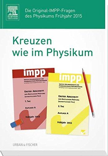 kreuzen-wie-im-physikum-die-original-impp-fragen-des-physikums-fruhjahr-2015