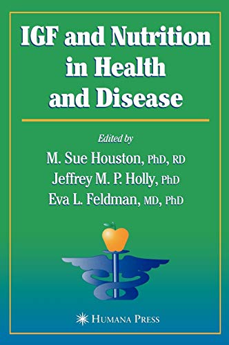IGF and Nutrition in Health and Disease (Nutrition and Health) -