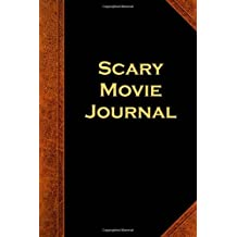 Scary Movie Journal Vintage Style: (Notebook, Diary, Blank Book) (Scary Halloween Journals Notebooks Diaries)