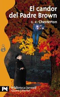 El candor del Padre Brown (El Libro De Bolsillo - Bibliotecas Temáticas - Biblioteca Juvenil) por Gilbert Keith Chesterton