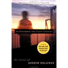 In September, the Light Changes: The Stories of Andrew Holleran by Andrew Holleran (2000-05-01)