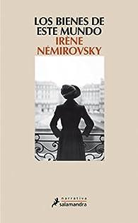 Los bienes de este mundo par Irène Némirovsky