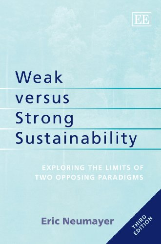 Weak Versus Strong Sustainability                 by  Eric Neumayer