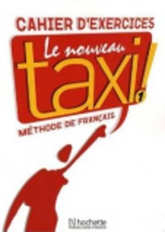 Le Nouveau Taxi ! 1 : Cahier