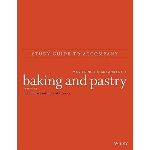 [(Baking and Pastry : Mastering the Art and Craft Study Guide)] [By (author) The Culinary Institute of America (CIA)] published on (April, 2015)