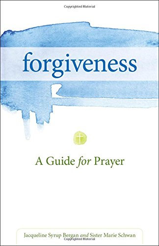 forgiveness-a-guide-for-prayer