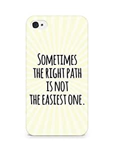 AMEZ the right path is not easy Back Cover For Apple iPhone 4s