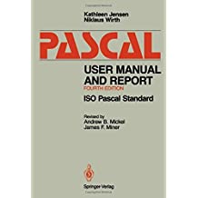 Pascal User Manual and Report: ISO Pascal Standard by Kathleen Jensen (1991-09-24)