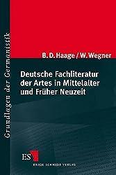 Deutsche Fachliteratur der Artes in Mittelalter und Früher Neuzeit (Grundlagen der Germanistik (GrG), Band 43)