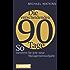 Die entscheidenden 90 Tage: So meistern Sie jede neue Managementaufgabe