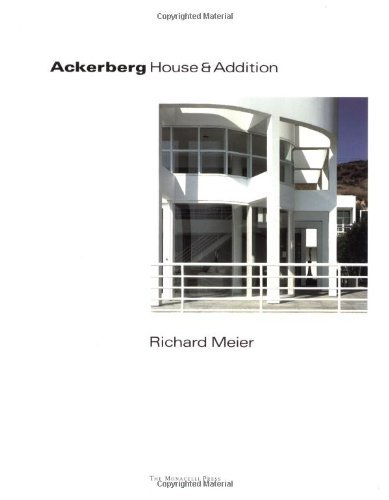 Ackerberg House and Addition (One House) by Richard Meier (1996-08-01)