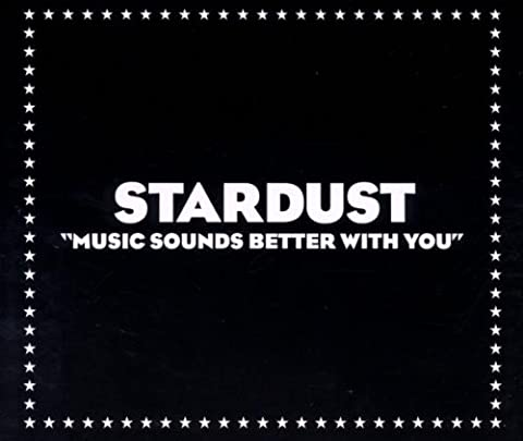 Stardust Music Sounds Better - Music Sounds Better With You - CD1