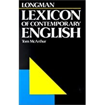 Longman Lexicon of Contemporary English by Tom McArthur (1981-06-03)