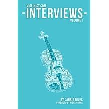 The Violinist.com Interviews: Volume 1