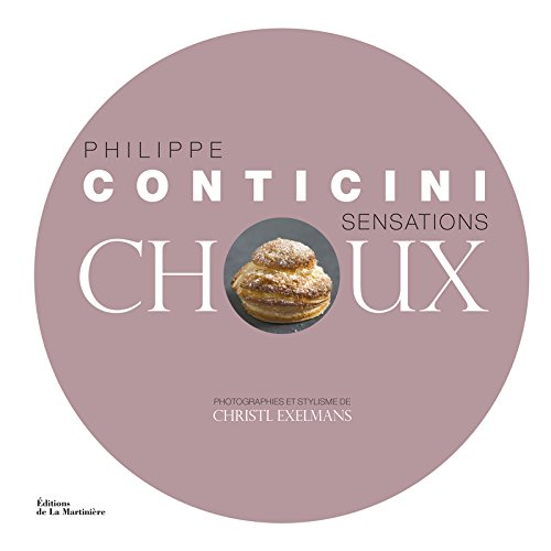 Sensations Choux par Philippe Conticini