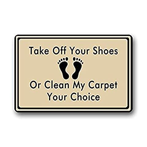 Take Off Your Shoes Or Clean My Carpet Custom Doormat