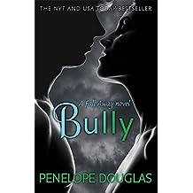 Bully (Fall Away) by Penelope Douglas (2014-11-06)