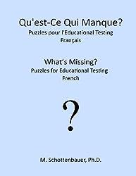 Qu'est-Ce Qui Manque? Puzzles pour l'Educational Testing: Français