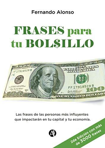 Frases para tu bolsillo por Fernando Oscar Alonso
