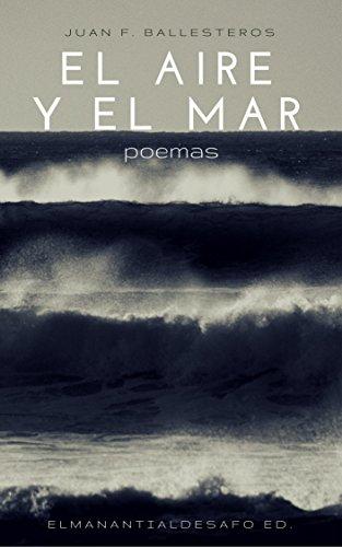 El aire y el mar: Poemas