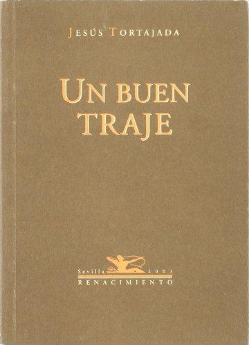 Un Buen Traje. Poesia. (Renacimiento) por Jesús Tortajada