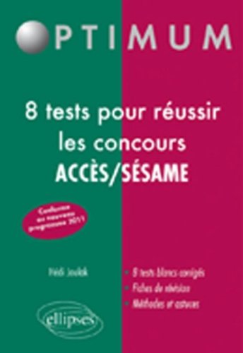 8 Tests pour Réussir les Concours Acces/Sesame No...