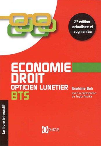 Economie-Droit BTS opticien lunetier 2nd édition - Le livre interactif