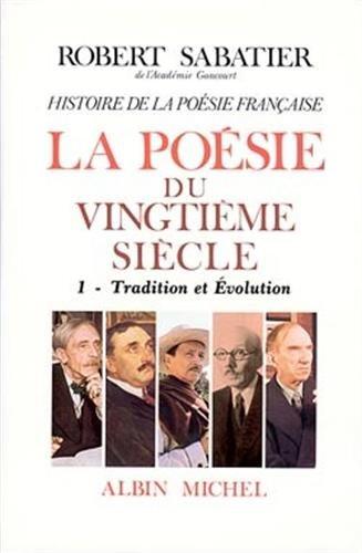 la-posie-du-xxe-sicle-tome-1-tradition-et-volution