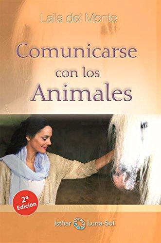 Comunicarse Con Los Animales por Laila Del Monte