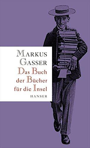 Buchseite und Rezensionen zu 'Das Buch der Bücher für die Insel' von Markus Gasser