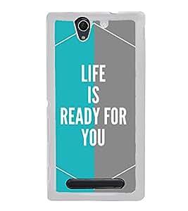 FUSON Life Ready For You Designer Back Case Cover for Sony Xperia C4 Dual :: Sony Xperia C4 Dual E5333 E5343 E5363