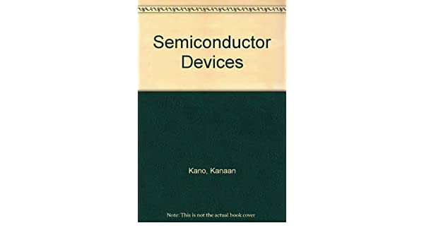 semiconductor devices by kanaan kano