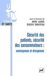 Sécurite des patients , sécurite des consommateurs